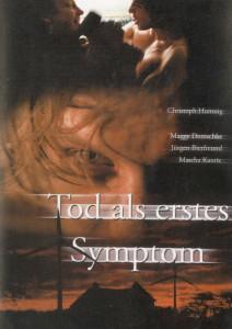 TOD ALS ERSTES SYMPTOM